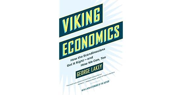 Amazon.com: Viking Economics: How the Scandinavians Got It ...