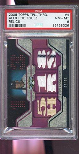 (2008 Topps Triple Threads Alex Rodriguez Game-Worn Jersey Bat Card Used PSA 8)