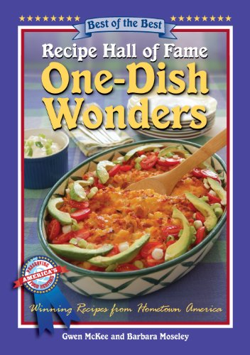 Recipe Hall of Fame One-Dish Wonders Cookbook (Recipe Hall of Fame Cookbook Collection) by Gwen McKee, Barbara Moseley
