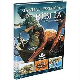 Manual Essencial da Bíblia. A Melhor Companhia Para Sua Bíblia!