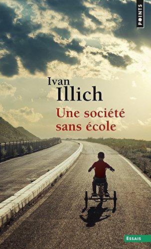 Une société sans école - Ivan Illich