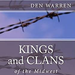 Kings and Clans of the Midwest