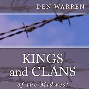 Kings and Clans of the Midwest Audiobook