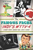 The Famous Faces of Indy's WTTV-4:: Sammy Terry, Cowboy Bob, Janie and More