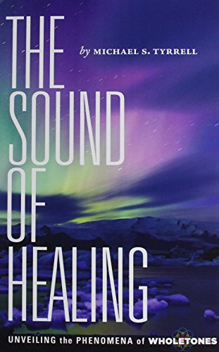 The Sound of Healing: Unveiling the Phenomena of Wholetones