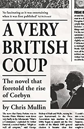 A Very British Coup (English Edition) eBook: Mullin, Chris: Amazon ...