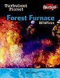 Forest Furnace, Anita Ganeri and Heinemann Library Staff, 1410910261