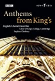 Anthems from King's - English Choral Favorites