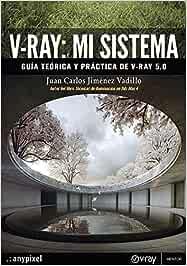 V-Ray: Mi Sistema