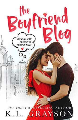 The Boyfriend Blog by [Grayson, K.L.]