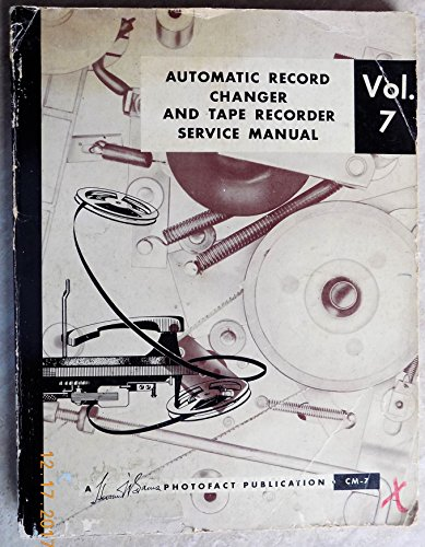automatic record changer and tape recorder service manual (Vol. 7)