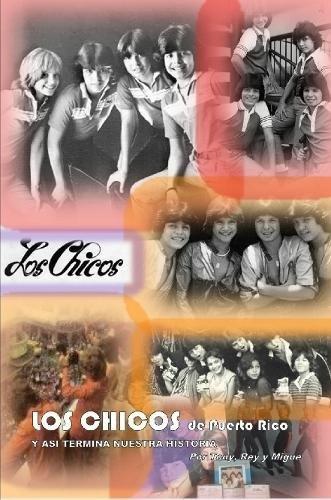 LOS CHICOS de Puerto Rico (Spanish Edition)
