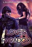 Love's Paradox (Paradoxical World Book 1)