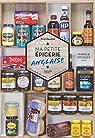 Ma petite épicerie anglaise: 50 produits décryptés, 40 recettes associées par Deseine