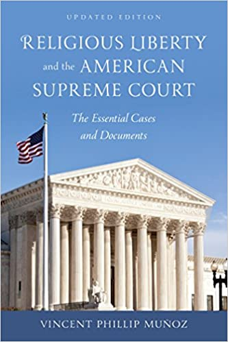 Religious Liberty and the American Supreme Court: The