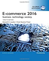 eCommerce 2016: Business, Technology, Society, 12th Edition