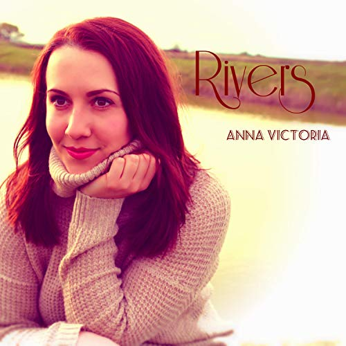 Anna Victoria - Rivers (2018)