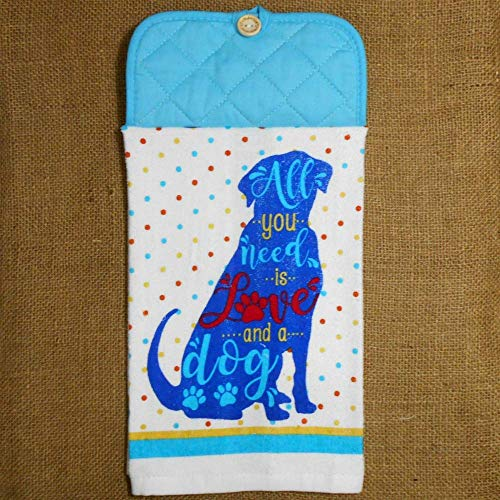 - All You Need Is Love And A Dog Hanging Dish Towel, Pet Kitchen Decor