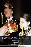 Svetlana and Michael, Michael Peter Wnuk, 1449098185