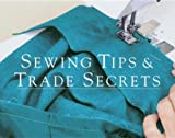 Sewing Tips and Trade Secrets, Threads Magazine Editors, 1561581097