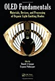 img - for OLED Fundamentals: Materials, Devices, and Processing of Organic Light-Emitting Diodes book / textbook / text book