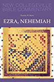 img - for Ezra, Nehemiah: Volume 11 (NEW COLLEGEVILLE BIBLE COMMENTARY: OLD TESTAMENT) book / textbook / text book