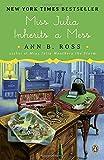 img - for Miss Julia Inherits a Mess: A Novel book / textbook / text book