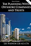 Tax Planning With Offshore Companies & Trusts - The A-Z Guide (Offshore Tax Series Book 3) Pdf