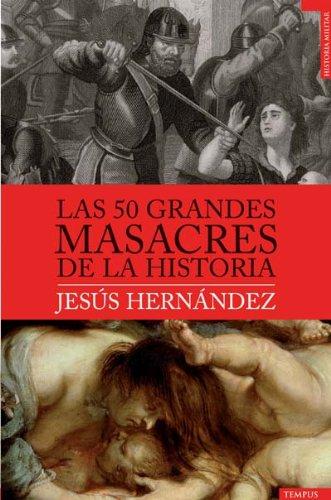 Las 50 grandes masacres de la historia (Spanish Edition) by Roca
