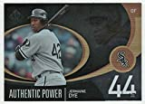jermaine dye - Jermaine Dye (Baseball Card) 2007 Upper Deck SP Authentic - Authentic Power # AP-26 MT