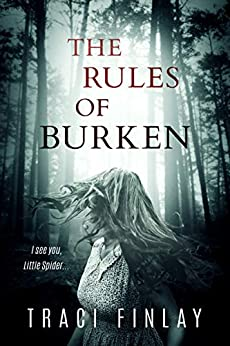 The Rules of Burken: A Psychological Thriller by Traci Finlay