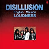 DISILLUSION ENGLISH VERSION(remaster) by Loudness (2016-03-30)