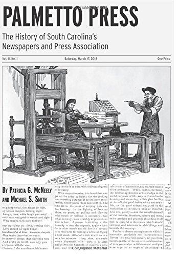 Palmetto Press: The History of South Carolina's Newspapers and Press Association (Platform Palmetto)