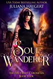 Soul Wanderer (The Fire Heart Chronicles Book 4)