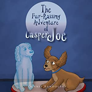 The Fur-Raising Adventure of Casper Joe Audiobook