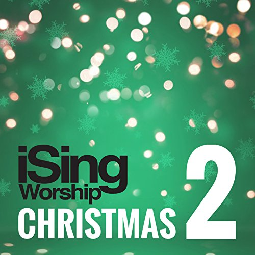 iSingWorship Christmas 2 (2017)