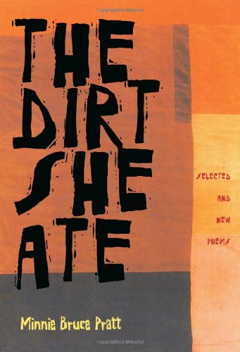 The Dirt She Ate: Selected And New Poems (Pitt Poetry Series) PDF