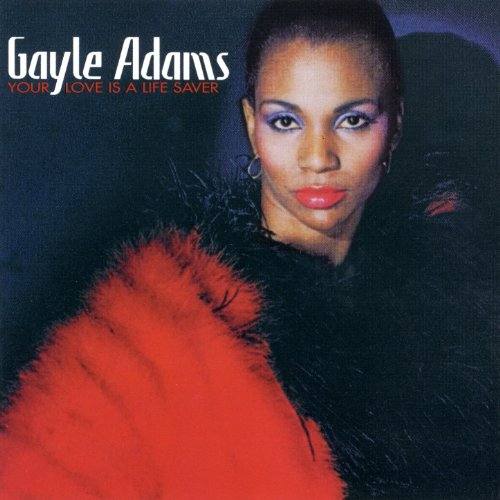 Gayle Adams Unlimited Touch Secret Weapon 2 The Strikers Your Love Is A Lifesaver I Hear Music In Th