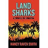 Land Sharks - A Swindle in Sumatra