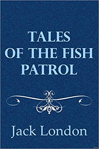 e7295af14341 Amazon.com: Tales of the Fish Patrol (Illustrated) (9781726391009 ...