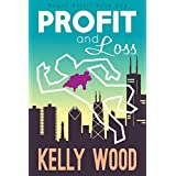 Profit and Loss (Regan Harris Series Book 1)