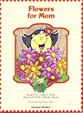 img - for Flowers for Mom - Guided Reading 6pk (Carousel Readers) book / textbook / text book