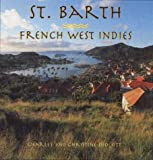 St. Barth: French West Indies (A concepts book) by Charles Didcott (1997-11-17)