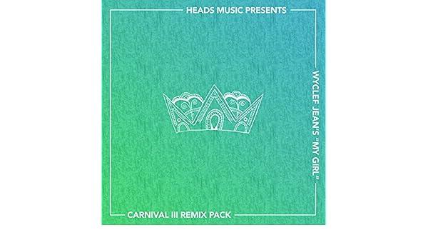 My Girl (DJ Serg's XMiX Remix) by Wyclef Jean on Amazon