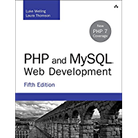 PHP and MySQL Web Development: PHP MySQL Web Develo _5 (Developer's Library)