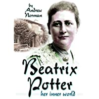 Beatrix Potter: Her Inner World
