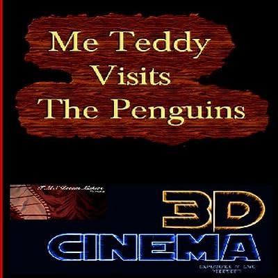 3D Cinema-Me Teddy Visits The Penguins [Download]