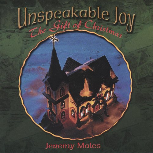 Unspeakable Joy (The Gift of Christmas) by Jeremy Males on ...