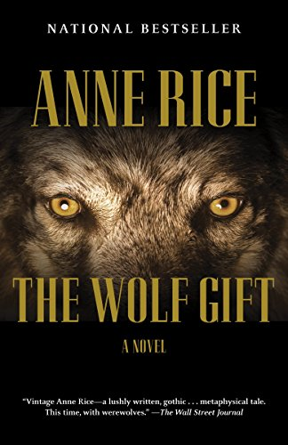 The Wolf Gift: The Wolf Gift Chronicles ()