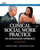 img - for Clinical Social Work Practice: An Integrated Approach with Enhanced Pearson eText -- Access Card Package (5th Edition) (Advancing Core Competencies) book / textbook / text book